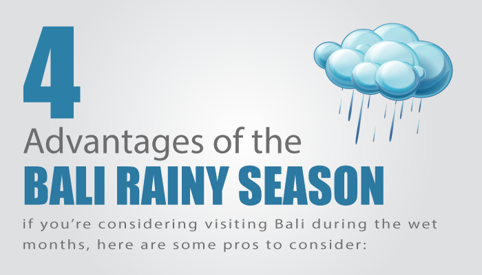4 Advantages of the Bali Rainy Season